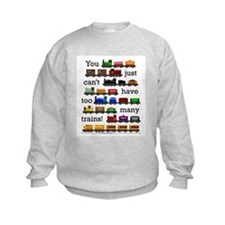 Too Many Trains Sweatshirt