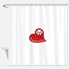 Loved by dogs Shower Curtain