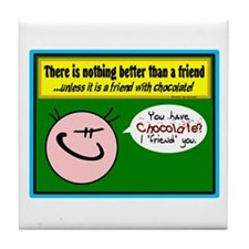 Friend With Chocolate-Linda Grayson Tile Coaster
