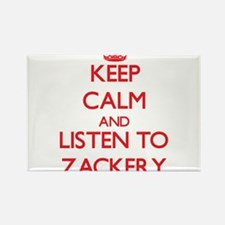 Keep Calm and Listen to Zackery Magnets