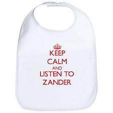 Keep Calm and Listen to Zander Bib