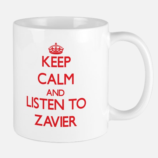 Keep Calm and Listen to Zavier Mugs