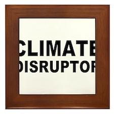 Climate Disruptor Framed Tile