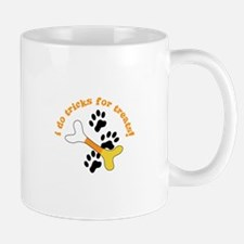 i do tricks for treats! Mugs