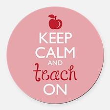 Keep Calm and Teach On Round Car Magnet