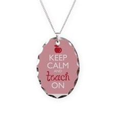 Keep Calm and Teach On Necklace