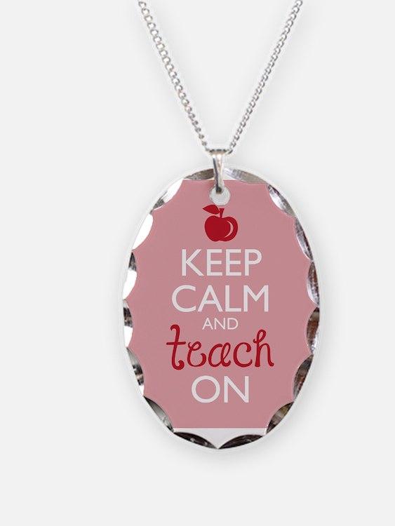 Keep Calm And Teach On Jewelry