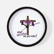 What Sacrifice will you make? Wall Clock