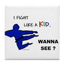 Fight Like A Kid Tile Coaster