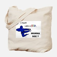 Fight Like A Kid Tote Bag