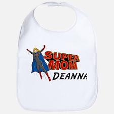 Supermom Deanna Bib