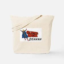 Supermom Deanna Tote Bag