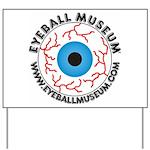 Eyeball Museum logo Yard Sign