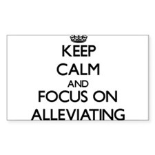 Keep Calm And Focus On Alleviating Decal