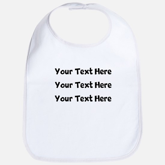 Your Text Here Bib