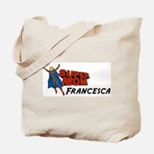 Supermom Francesca Tote Bag