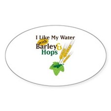 I Like My Water with Barley Hops Decal