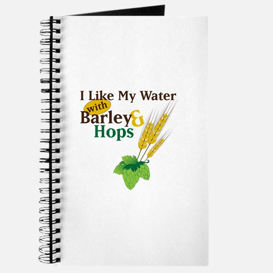 I Like My Water with Barley Hops Journal