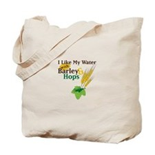 I Like My Water with Barley Hops Tote Bag