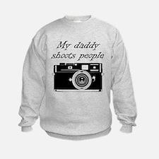 My Daddy Shoots People Sweatshirt