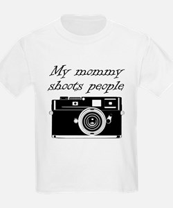 My Mommy Shoots People T-Shirt