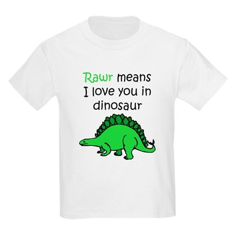 Rawr Means I Love You In Dinosaur Kids Light T-Shirt Rawr ...