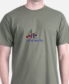 Just left book club T-Shirt