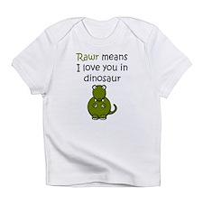 Rawr Means I Love You In Dinosaur Infant T-Shirt