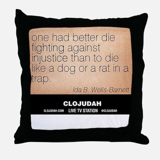 CLOJudah Ida B. Wells - Injustice Throw Pillow