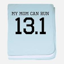 My Mom Can Run 13.1 baby blanket