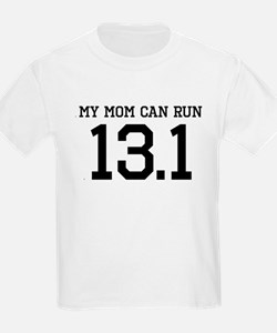 My Mom Can Run 13.1 T-Shirt