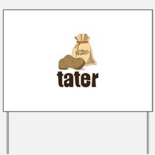 potatoes tater Yard Sign