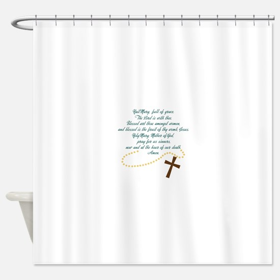Hail Mary Shower Curtain