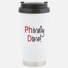 Phinally Done PhD graduate Travel Mug