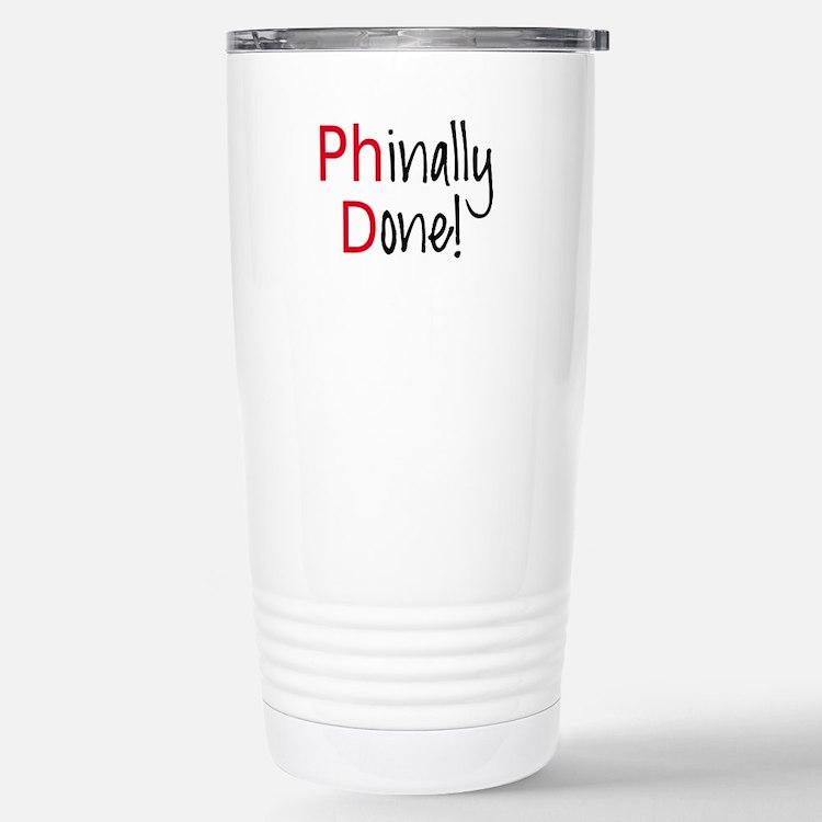 Phinally Done PhD graduate Travel Mug