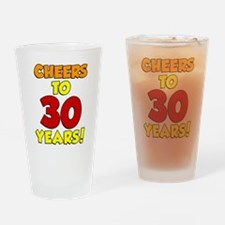 Cheers To 30 Years Glass Drinking Glass