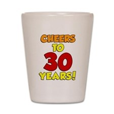 Cheers To 30 Years Glass Shot Glass