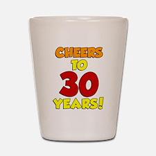 Cheers To 30 Years Glass Shot Glass