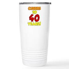 Cheers To 40 Years Drinkware Travel Mug