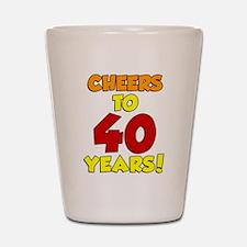 Cheers To 40 Years Drinkware Shot Glass
