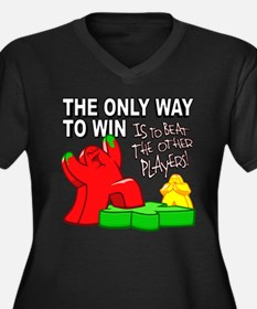 The Only Way to Win Plus Size T-Shirt