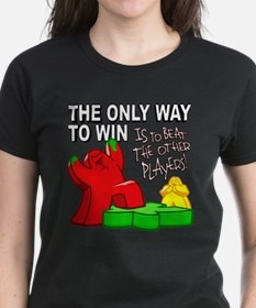The Only Way to Win T-Shirt