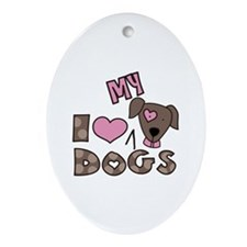 I Love My Dog Ornament (Oval)