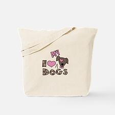 I Love My Dog Tote Bag