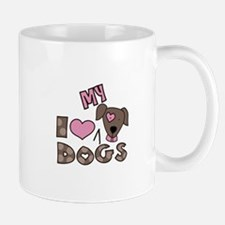 I Love My Dog Mugs