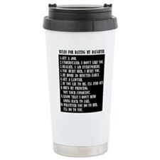 10 Rules For Dating My Daughter Travel Mug