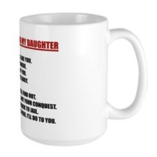 10 Rules For Dating My Daughter Mugs