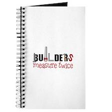 Builders Measure Twice Journal