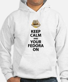 Keep Calm And Your Fedora On Hoodie