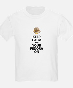 Keep Calm and Your Fedora On T-Shirt